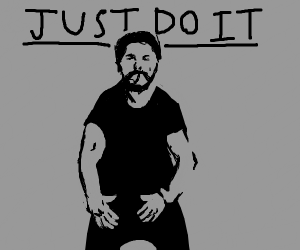 Shia Labeouf's famous 'JUST DO IT'