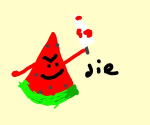 a murderous watermelon