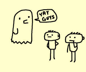 ghost saying yay guys to two men