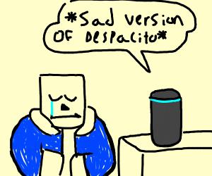 roblox sans listens to alexa this is so sad