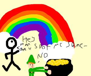 At a rainbow, leprechauns don't share gold