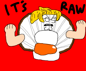 Peter G but hes a scallop and Ramsay smash