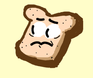 slice of bread with a face