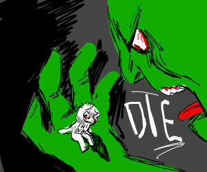 green person screams die at thing in hand
