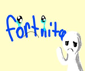 fortnite is sad