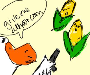 Duck threatens two corncobs, gunpoint