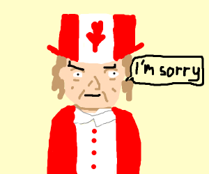 Uncle Sam, but Canadian. (He's sorry.)