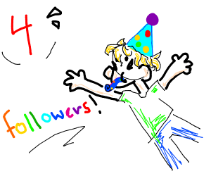 Thanks for 4 followers! :O