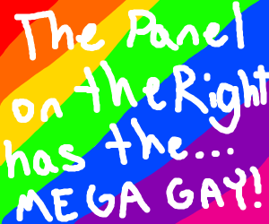 panel on the right has the mega gay