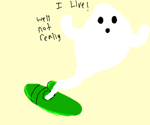 Ghost getting out of green thingie
