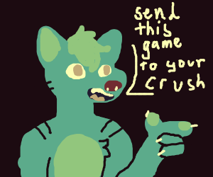Furry says send this game to ur crush