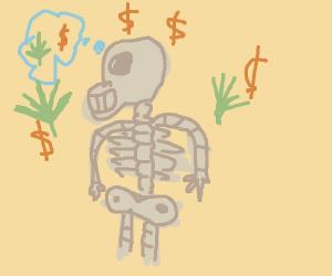 Skeleton thinking bout making money off drugs