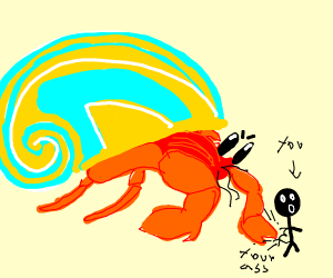 angry crab is gonna kick your ass
