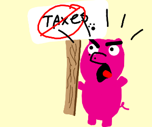 pig wants no taxes