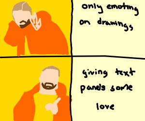 Drake meme says SHOW LOVE TO TEXT PANELS TOO!
