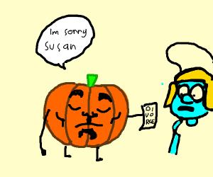 Pumpkin divorcing Smurf