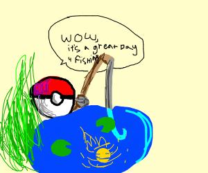 Pokeball fishing