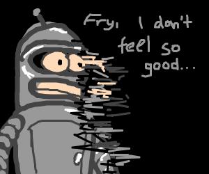 Futurama's Bender is disintegrating