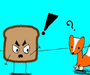 toast angry at fox