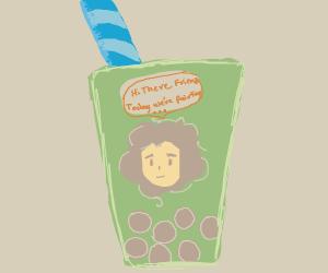 Bob Ross but he's a cup of bubble tea
