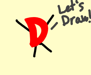 "An excited D saying ""Lets Draw!"""