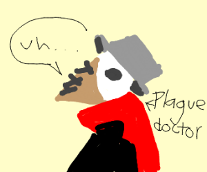 Plague with a red scarf says uhh