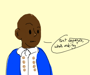 ARE YOU AARON BURR SIR?