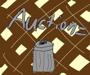 Your auction is trash