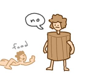 Barrel boy is selfish
