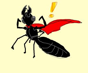 Super Ant!