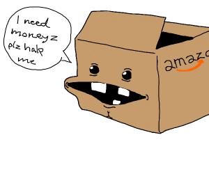 Amazon box begs for money