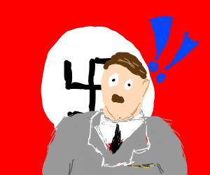 Hitler is surprised