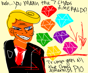 Trump gets all chaos emeralds PIO