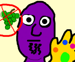 Thanos isn't grape