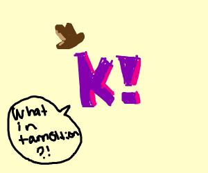 Western Kahoot saying tarnation