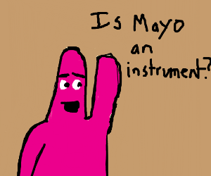 Is sea mayonnaise an instrument?