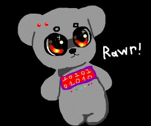 Robo Teddy Bear HAs cOme fOr yOu
