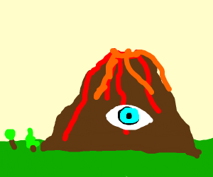 Volcan0/big ass mountain has eye