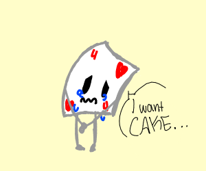 Card Crying Wants Cake