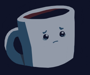 Cup has existential crisis