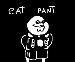 Bart wants to eat your pants