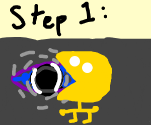 Step 1: Eat a black hole