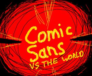 Comic Sans Vs everything else