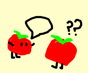 two tomatoes attempt communication