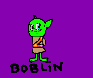 Cute boblin the goblin