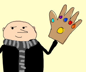 Gru with the infinity guanlet