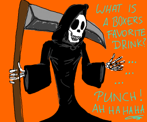 Wise-cracking reaper