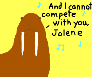 "walrus singing ""Jolene"""