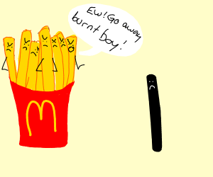Fries being racist