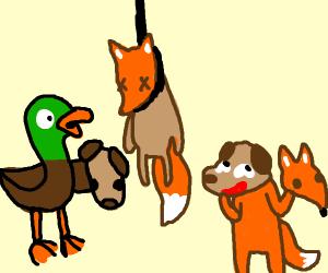 Duck Hung Dog, but a fox instead